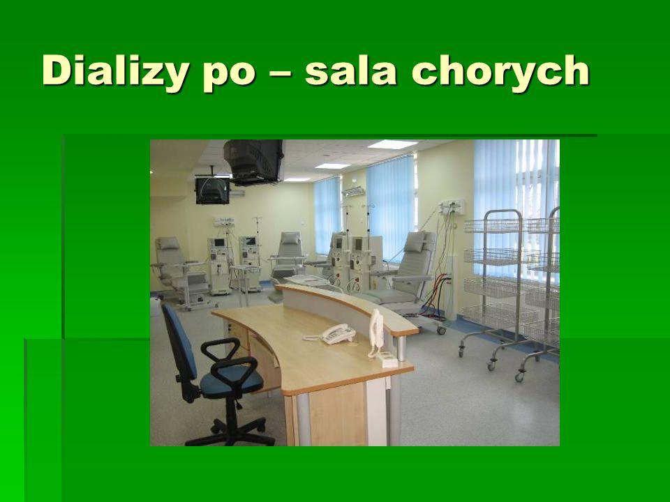 Dializy po – sala chorych
