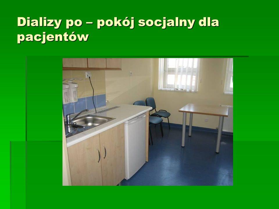 Dializy po – pokój socjalny dla pacjentów