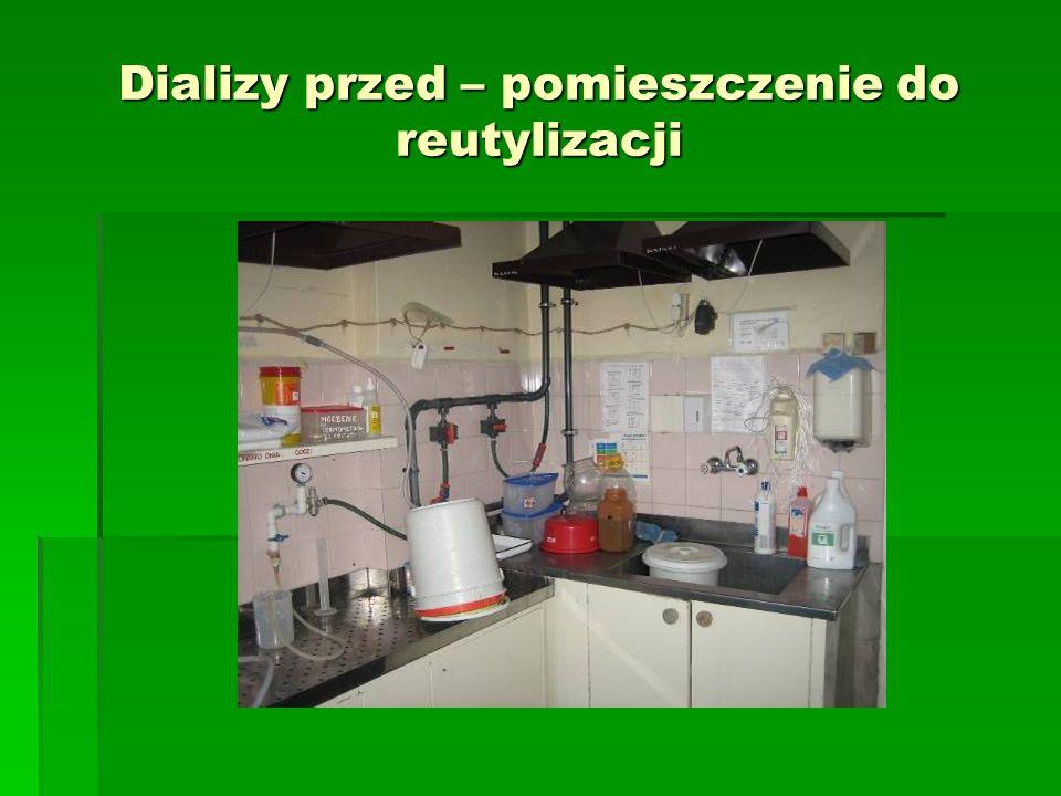 Dializy przed – pomieszczenie do reutylizacji
