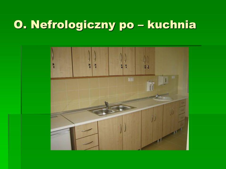 O. Nefrologiczny po – kuchnia