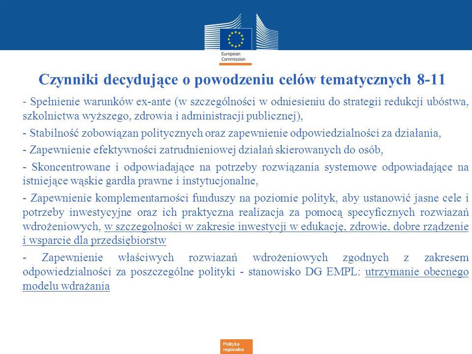 Polityka regionalna Czynniki decydujące o powodzeniu celów tematycznych 8-11 - Spełnienie warunków ex-ante (w szczególności w odniesieniu do strategii