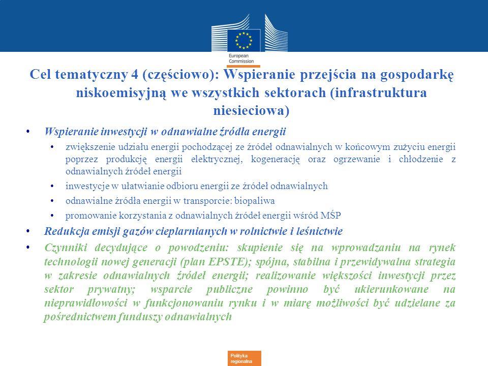 Polityka regionalna Cel tematyczny 4 (częściowo): Wspieranie przejścia na gospodarkę niskoemisyjną we wszystkich sektorach (infrastruktura niesieciowa