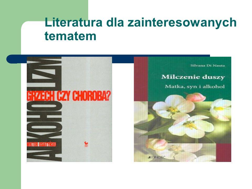 Literatura dla zainteresowanych tematem