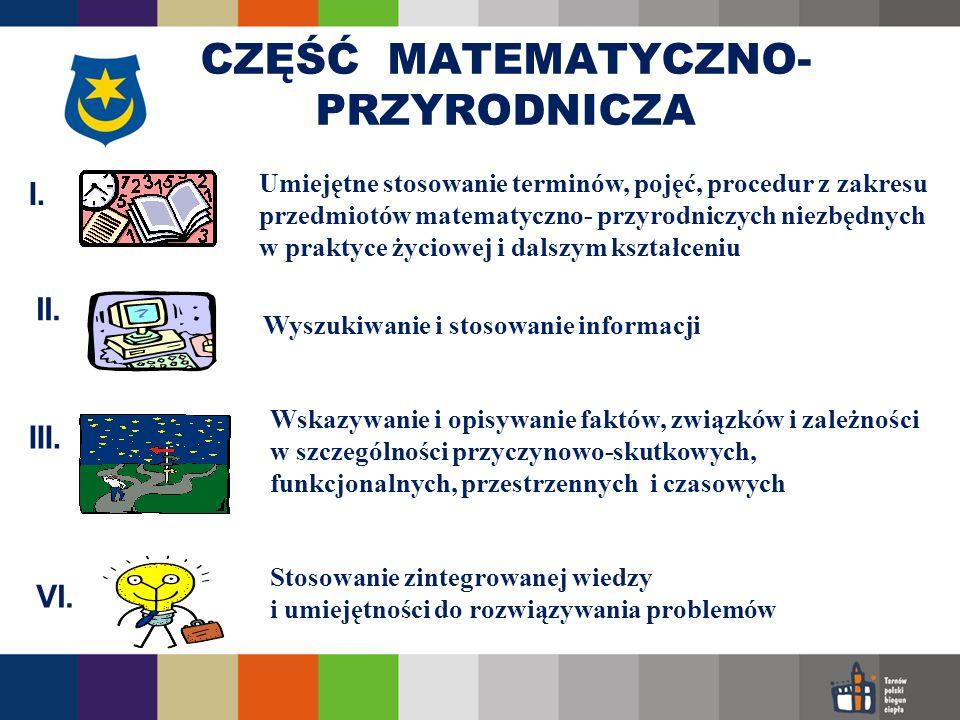 Stosowanie zintegrowanej wiedzy i umiejętności do rozwiązywania problemów Umiejętne stosowanie terminów, pojęć, procedur z zakresu przedmiotów matemat