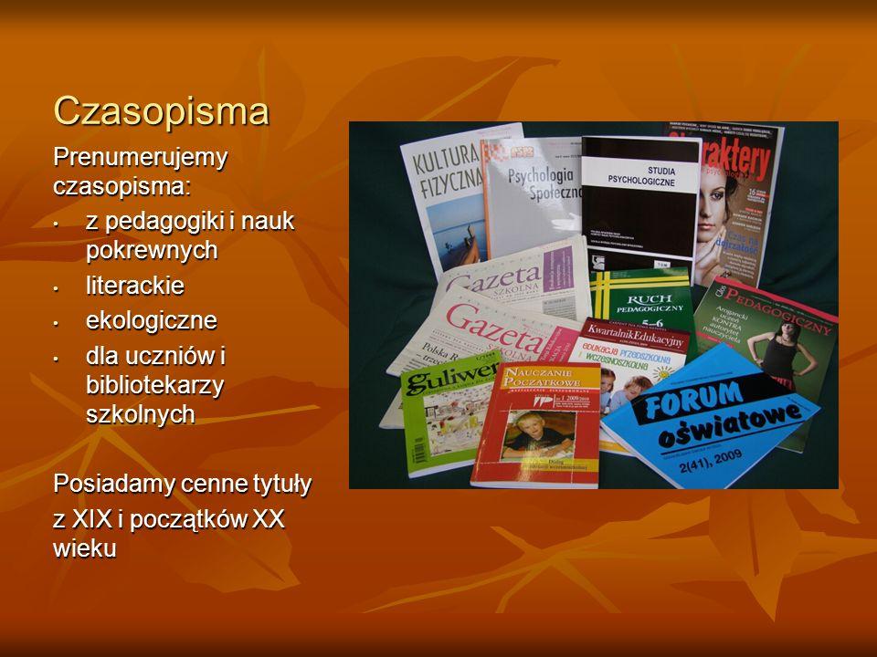Czasopisma Prenumerujemy czasopisma: z pedagogiki i nauk pokrewnych z pedagogiki i nauk pokrewnych literackie literackie ekologiczne ekologiczne dla u