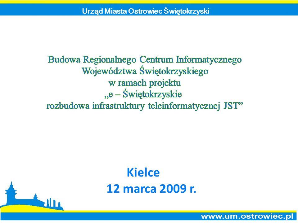 Urząd Miasta Ostrowiec Świętokrzyski Kielce 12 marca 2009 r.