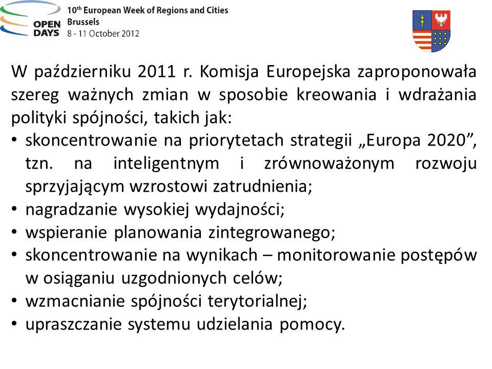 W październiku 2011 r. Komisja Europejska zaproponowała szereg ważnych zmian w sposobie kreowania i wdrażania polityki spójności, takich jak: skoncent
