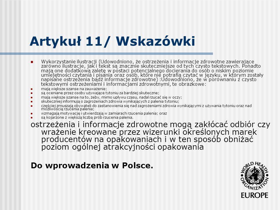 Artykuł 11/ Wskazówki Wykorzystanie ilustracji (Udowodniono, że ostrzeżenia i informacje zdrowotne zawierające zarówno ilustracje, jak i tekst są znac