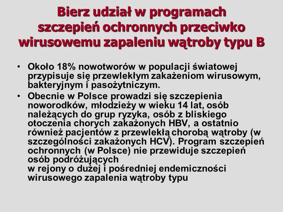 Około 18% nowotworów w populacji światowej przypisuje się przewlekłym zakażeniom wirusowym, bakteryjnym i pasożytniczym. Obecnie w Polsce prowadzi się
