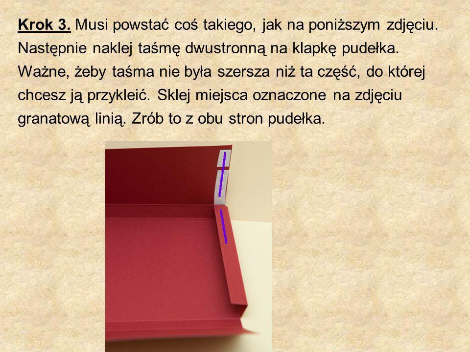 Krok 3. Musi powstać coś takiego, jak na poniższym zdjęciu. Następnie naklej taśmę dwustronną na klapkę pudełka. Ważne, żeby taśma nie była szersza ni