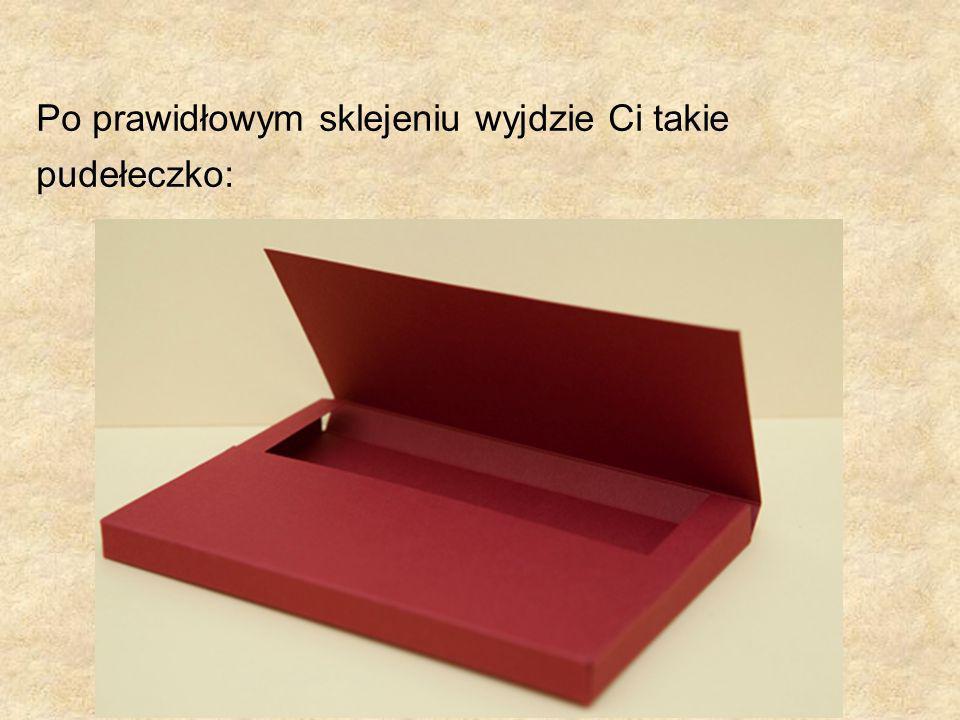 Po prawidłowym sklejeniu wyjdzie Ci takie pudełeczko: