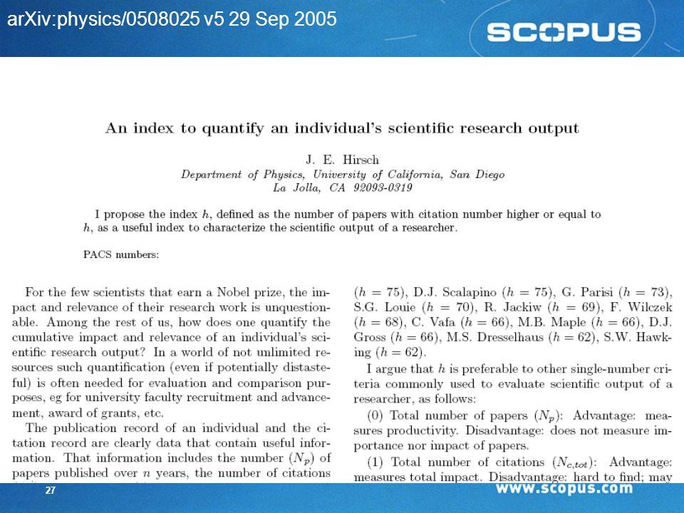 26 h-Index HIRSCH (2005) zaproponował h-index jako jedno-liczbowe kryterium oceny naukowego dorobku naukowca.