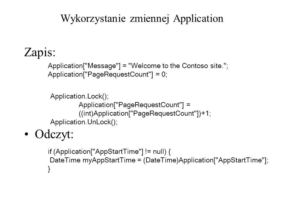 Wykorzystanie zmiennej Application Zapis: Odczyt: Application[