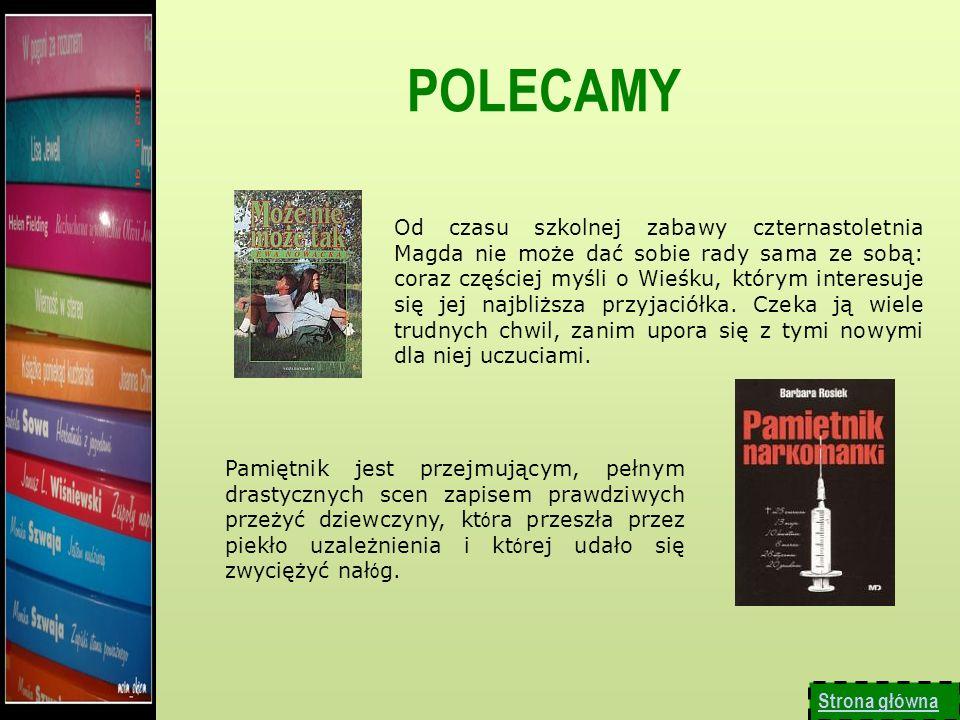NOWOŚCI Kto czyta – żyje wielokrotnie ( J. Czechowicz) Nasza biblioteka ostatnio wzbogaciła się o nowe wydania lektur szkolnych np. Adama Mickiewicza