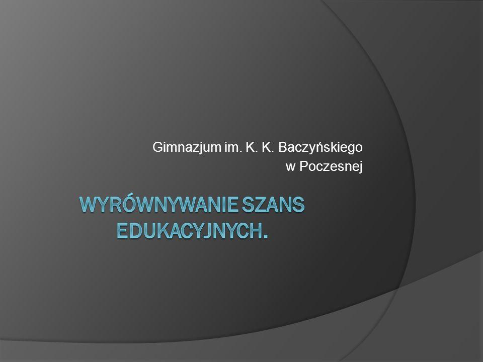Gimnazjum im. K. K. Baczyńskiego w Poczesnej