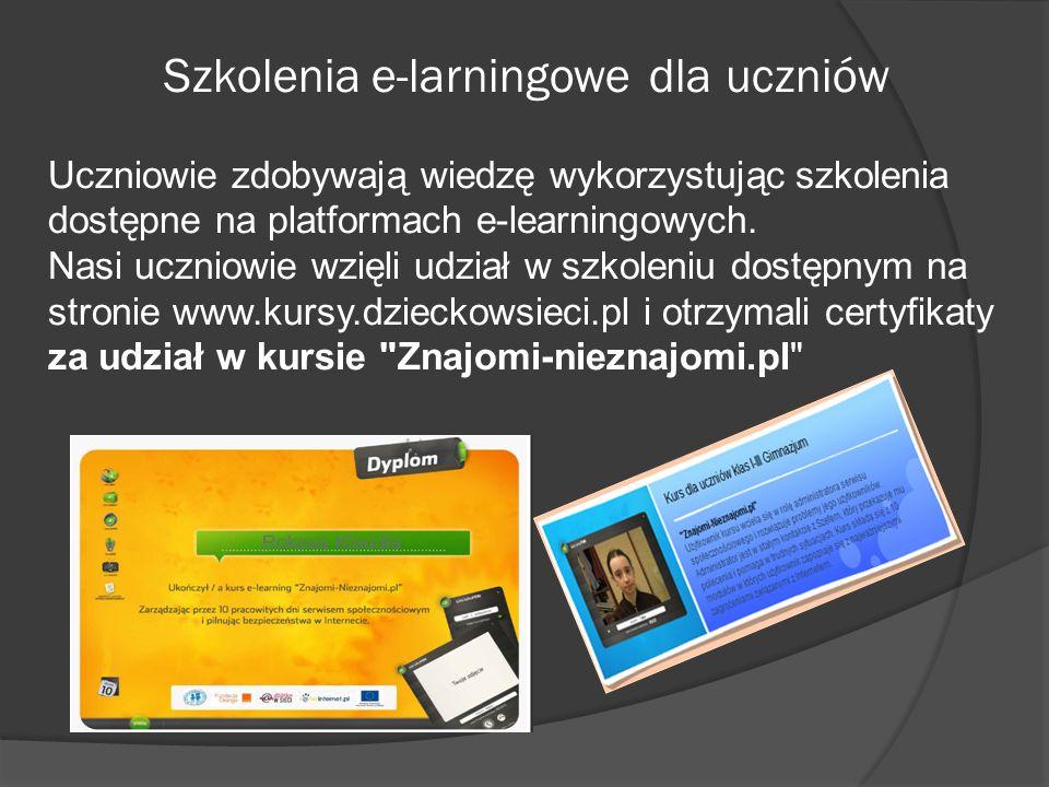 Szkolenia e-larningowe dla uczniów Uczniowie zdobywają wiedzę wykorzystując szkolenia dostępne na platformach e-learningowych. Nasi uczniowie wzięli u
