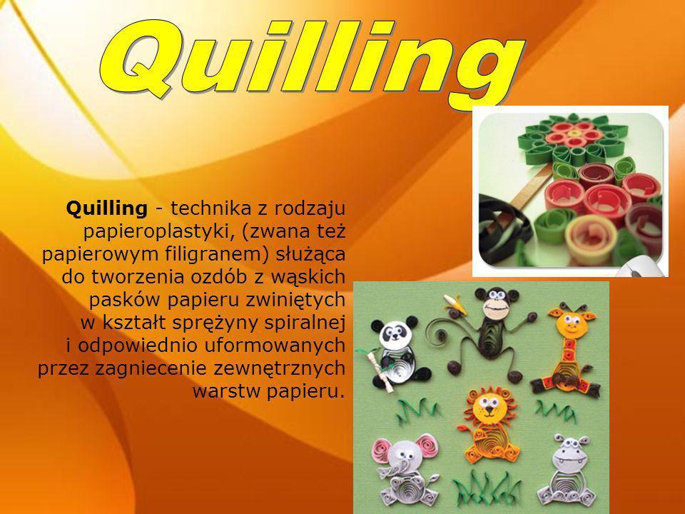 Quilling - technika z rodzaju papieroplastyki, (zwana też papierowym filigranem) służąca do tworzenia ozdób z wąskich pasków papieru zwiniętych w kszt