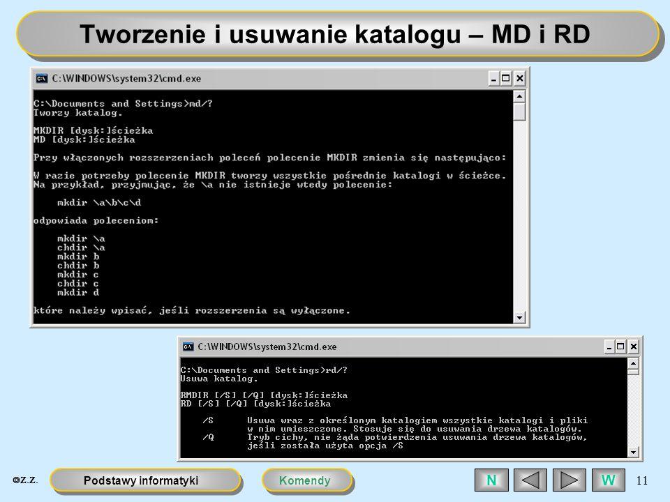 KomendyPodstawy informatyki 11 WN Tworzenie i usuwanie katalogu – MD i RD