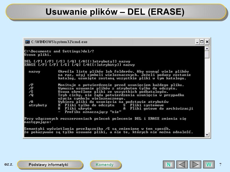 KomendyPodstawy informatyki 7 WN Usuwanie plików – DEL (ERASE)