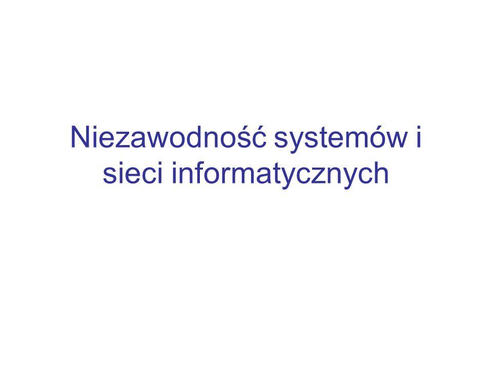 Niezawodność systemów i sieci informatycznych