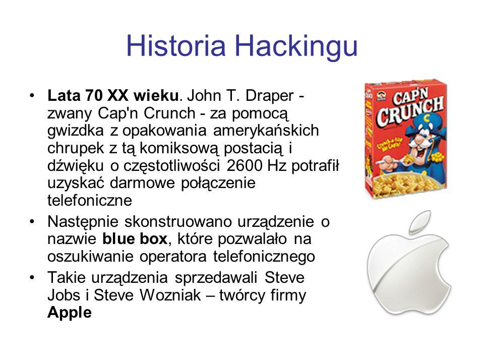 Historia Hackingu Lata 70 XX wieku. John T. Draper - zwany Cap'n Crunch - za pomocą gwizdka z opakowania amerykańskich chrupek z tą komiksową postacią