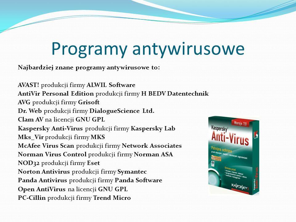 Programy antywirusowe Najbardziej znane programy antywirusowe to: AVAST.