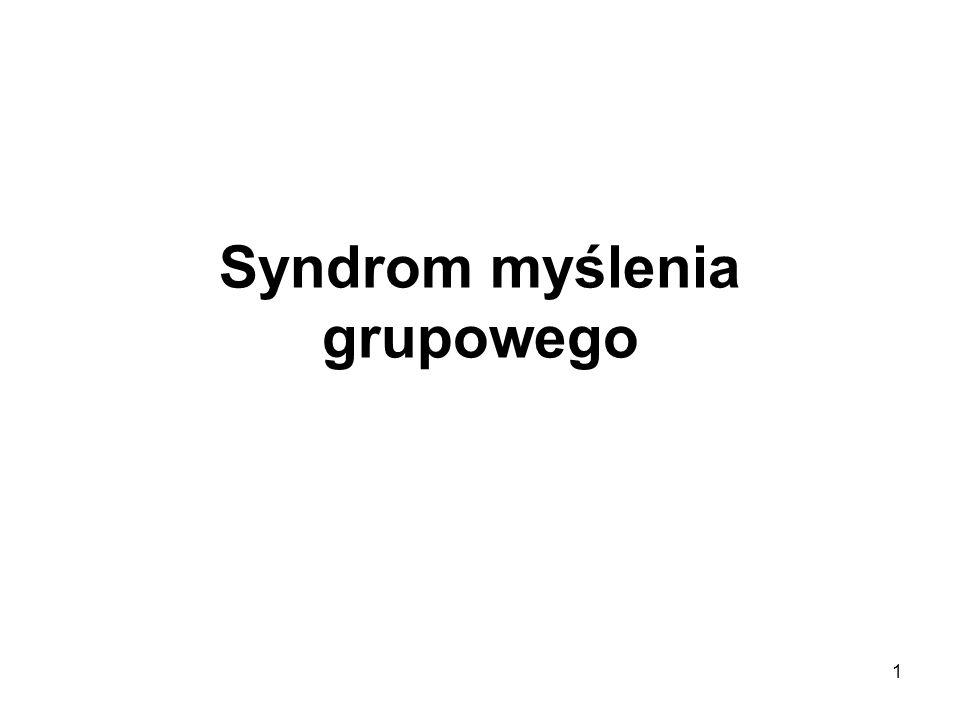 1 Syndrom myślenia grupowego