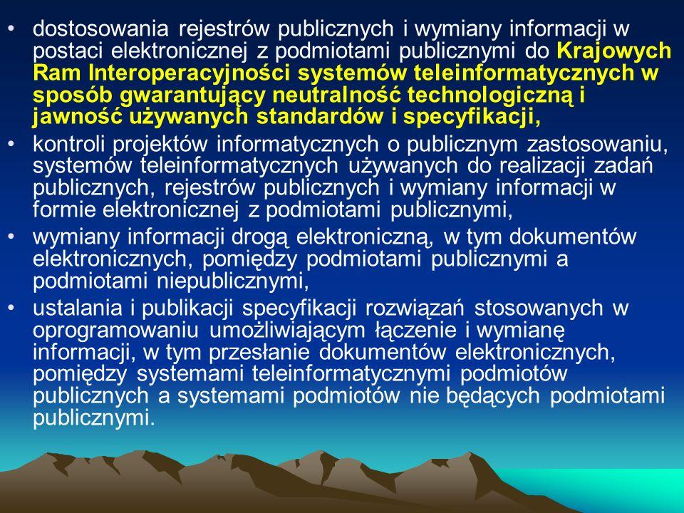 dostosowania rejestrów publicznych i wymiany informacji w postaci elektronicznej z podmiotami publicznymi do Krajowych Ram Interoperacyjności systemów