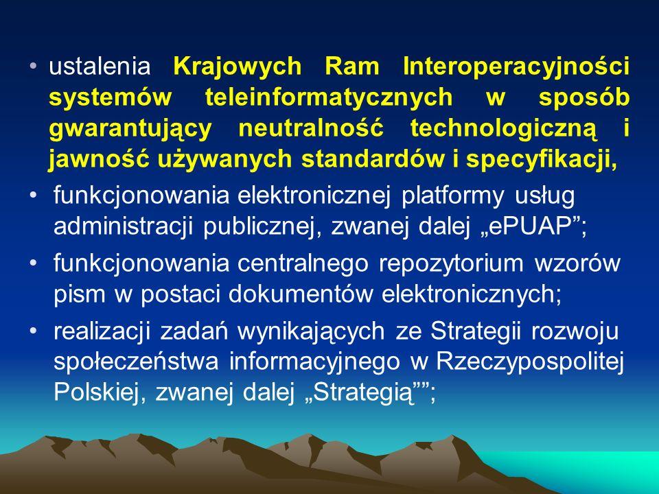 ustalenia Krajowych Ram Interoperacyjności systemów teleinformatycznych w sposób gwarantujący neutralność technologiczną i jawność używanych standardó