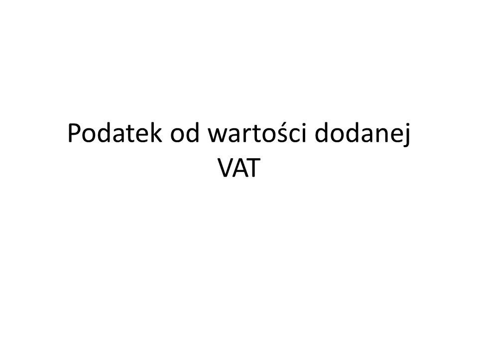 Podatek od wartości dodanej VAT