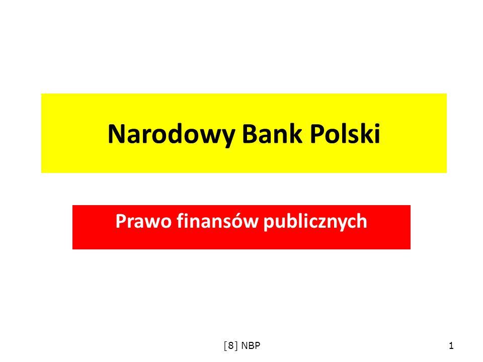 Narodowy Bank Polski Prawo finansów publicznych [8] NBP1
