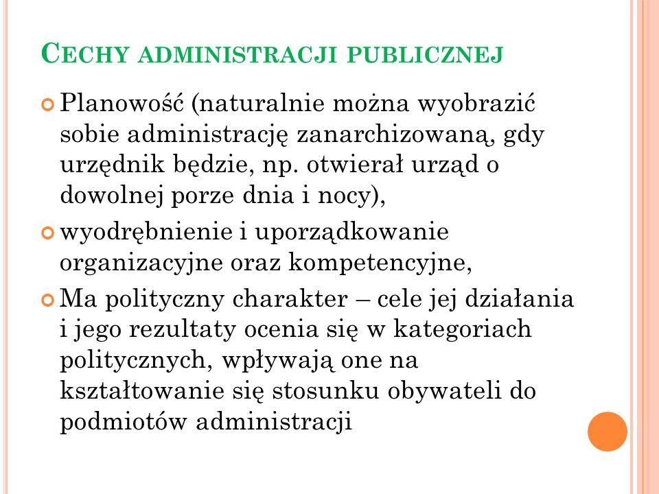 Koncepcja administracji świadczącej cechy administracji świadczącej można analizować z punktu widzenia: 10) ciągłości i trwałości – dotyczy działalności administracji świadczącej, w tym świadczenia usług i stosunków między administracją a obywatelem oraz stworzenia gwarancji rzeczywistego zaspokajania teraźniejszych i przyszłych potrzeb; 11) ciągu działań – świadczenie usługi poprzedzone jest innymi czynnościami; 12) wielości i różnorodności zadań – wyczerpujący zakres przedmiotowy administracji świadczącej jest niemożliwy do określenia; administracja świadcząca jest funkcją dynamiczną, a jej zadania nie są stałe; główne sfery to: pomoc społeczna, edukacja, ochrona zdrowia, kultura, infrastruktura komunalna, gospodarka mieszkaniowa, sport, turystyka, media publiczne, łączność, gospodarowanie informacją