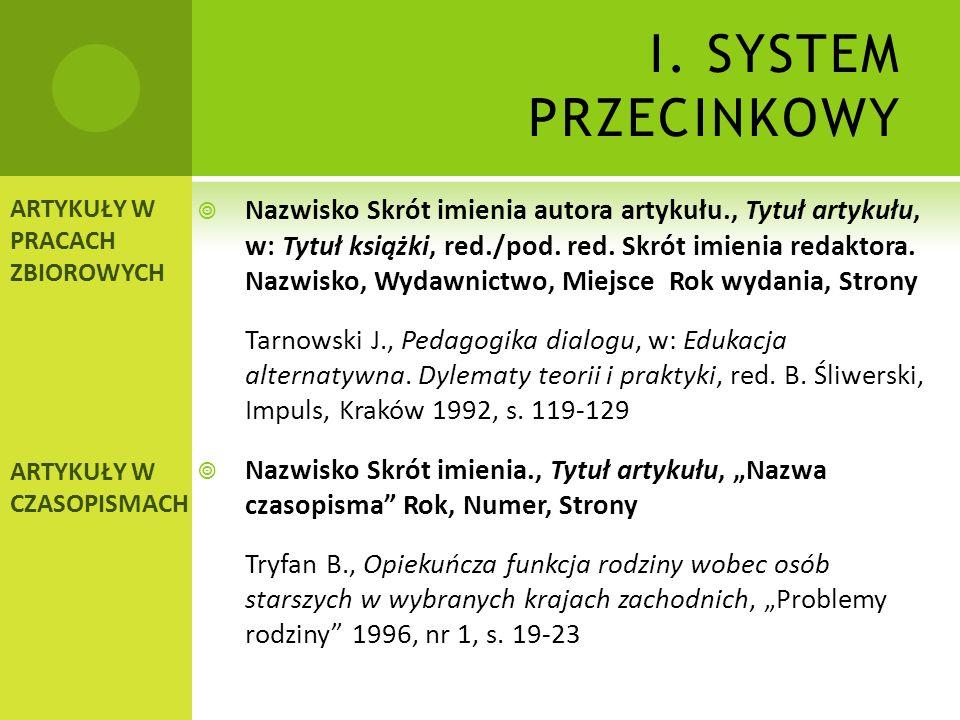 I.SYSTEM PRZECINKOWY Nazwisko Skrót imienia., Tytuł książki, tłum.