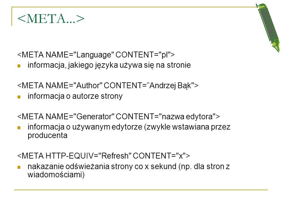 Polecenie lub służy głownie do określenia sposobu kodowania znaków (polskich liter) na stronie WWW, ale ma też inne funkcje.