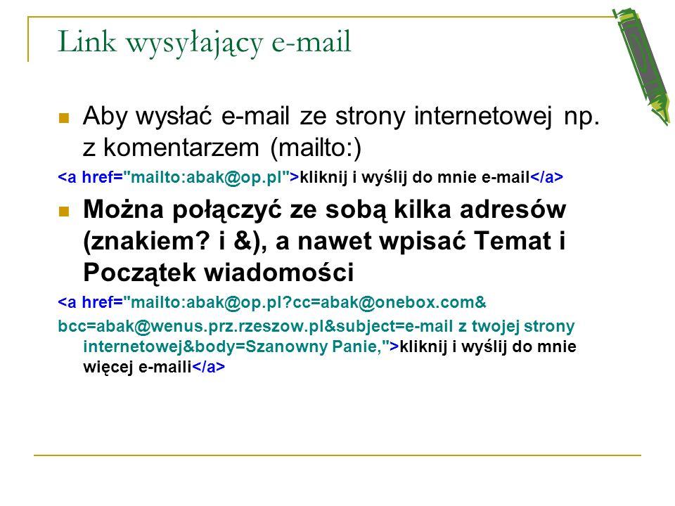 Link do innej strony lub Link do dokumentu, lub innej strony internetowej (PRZ) Kliknij i odwiedź PRz Link do dokumentu tekstowego bądź do pliku grafi