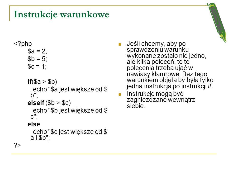 Instrukcje warunkowe Instrukcje warunkowe są podstawą każdego języka programowania. Używa się jej do wykonania pewnej instrukcji (lub bloku instrukcji