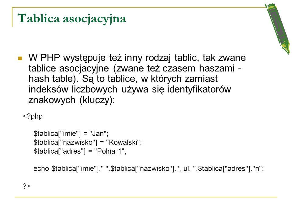 Tablice <?php $tab1[] = 1; $tab1[] = 0; $tab1[] = 3; $tab1[] = 2; $tab2[] =