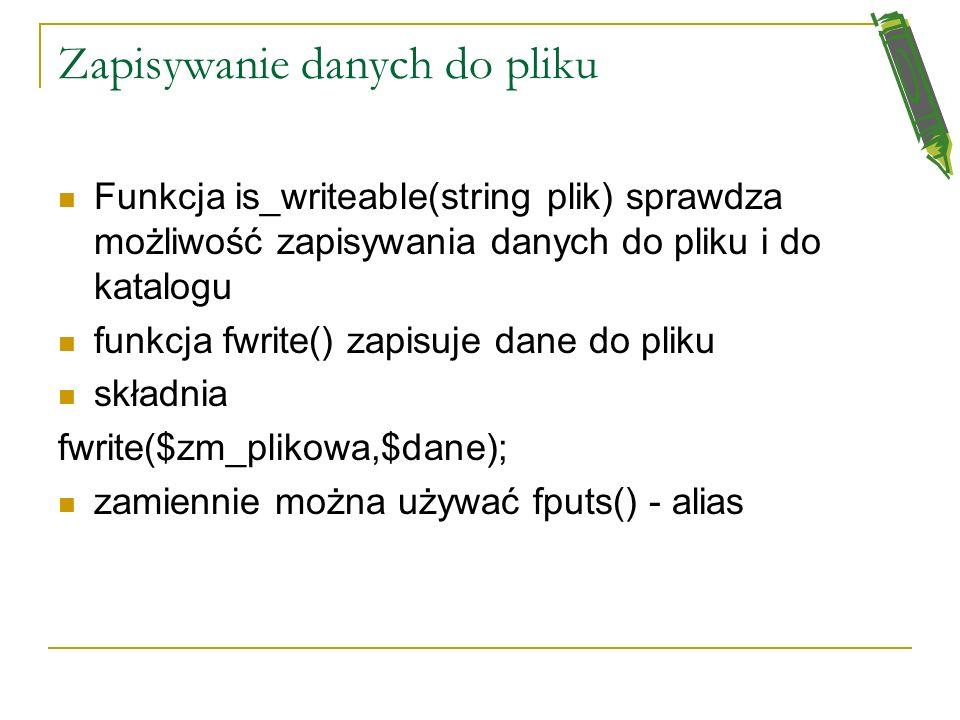 Operacje z plikami 4 <? $file=dane.txt; if(file_exists($file)): $zm_plikowa=fopen($file,w+); //operacje na pliku fclose($zm_plikowa); else: print nie