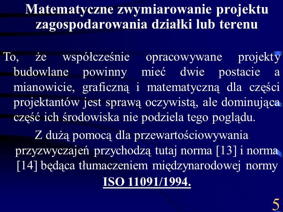 W 2006 roku autorowi niniejszego opracowania udało się zamieścić obszerny, 3-częściowy artykuł w Inżynierze budownictwa (nakład 102 250 – 103 560 egz.) będący próbą przybliżenia technologii projektowania na mapach elektronicznych [11 – www.piib.org.pl - zakładka Inżynier budownictwa 5, 6, 7-8/2006].www.piib.org.pl Odzew projektantów był spory a wypowiedzi pozytywne.