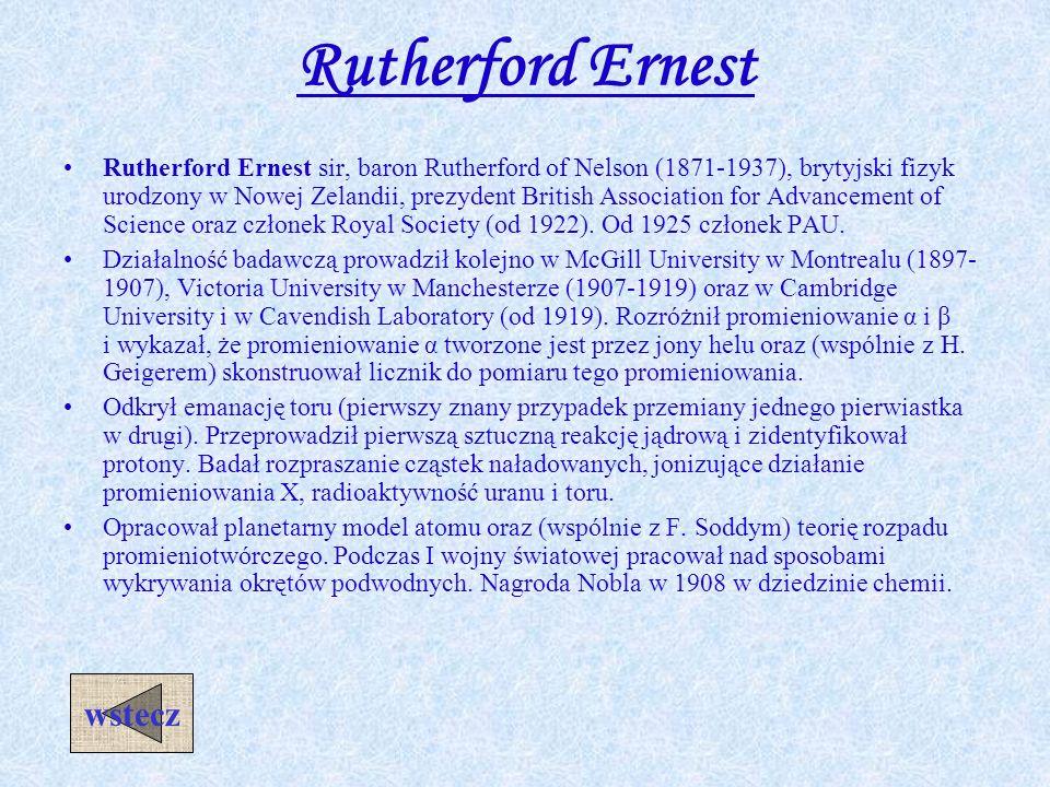 Model Rutherforda 1911r Planetarny model atomu - w centralnej części atomu znajduje się dodatnio naładowane jądro, w którym skoncentrowana jest prakty