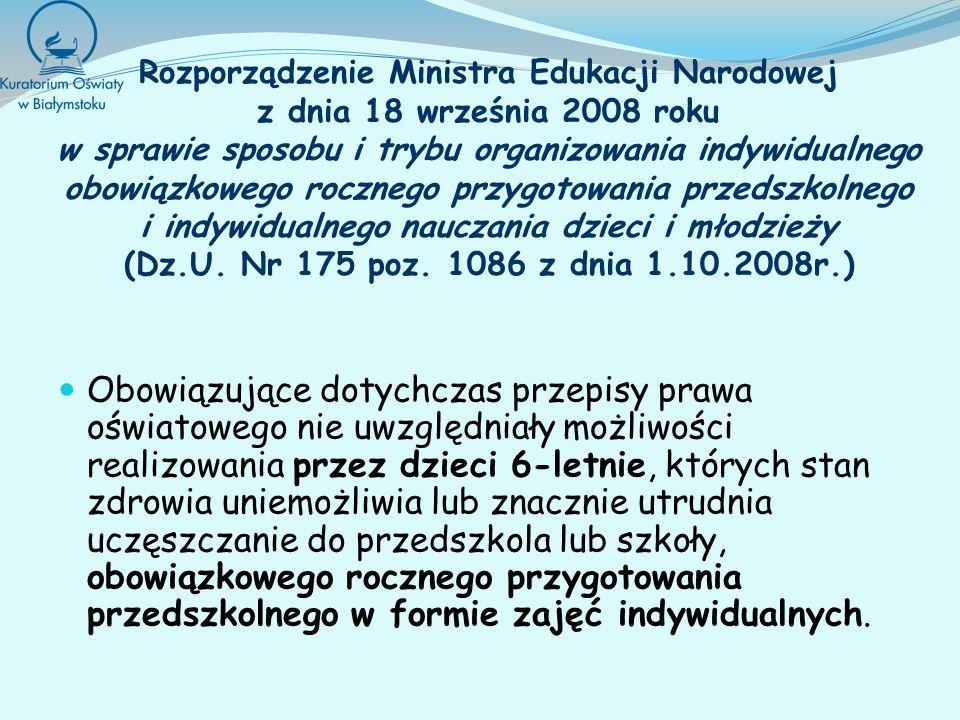 Rozporządzenie Ministra Edukacji Narodowej z dnia 18 września 2008 roku w sprawie sposobu i trybu organizowania indywidualnego obowiązkowego rocznego