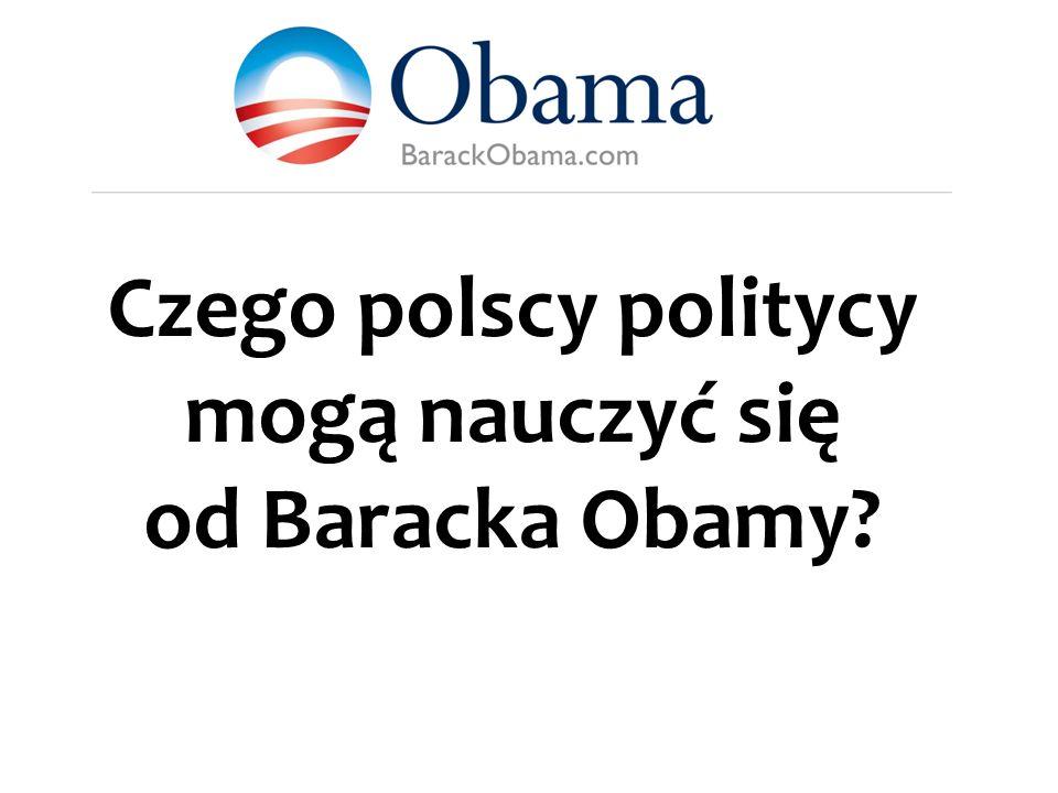 Czego polscy politycy mogą nauczyć się od Baracka Obamy