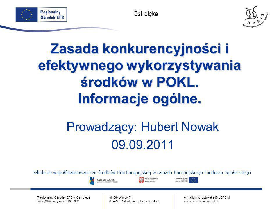 www.ostroleka.roEFS.pl Ostrołęka Podstawy prawne Pkt 2.2.7.2.