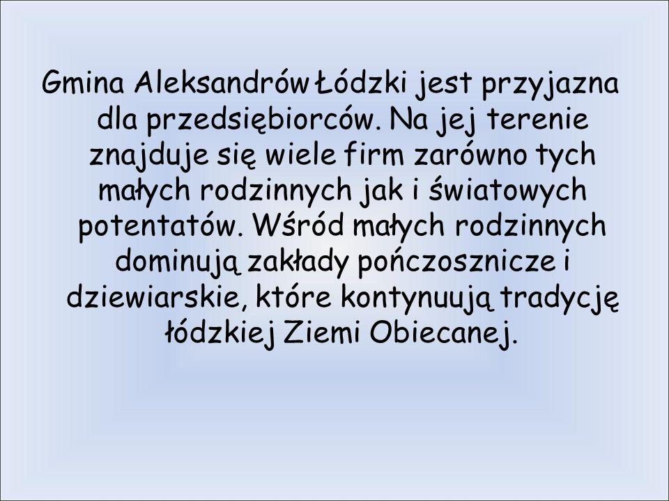 Gmina Aleksandrów Łódzki jest przyjazna dla przedsiębiorców.
