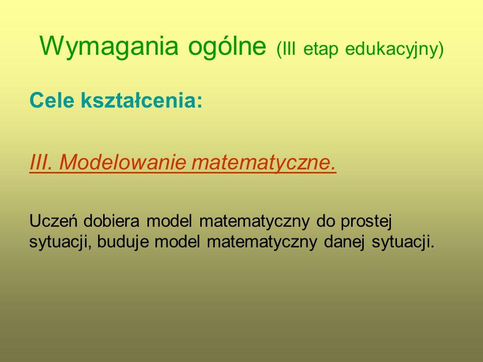 Wymagania szczegółowe (III etap edukacyjny) 9.Figury płaskie.