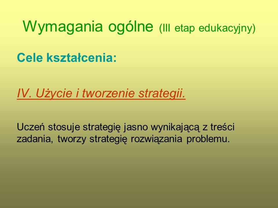 Wymagania ogólne (III etap edukacyjny) Cele kształcenia: V.