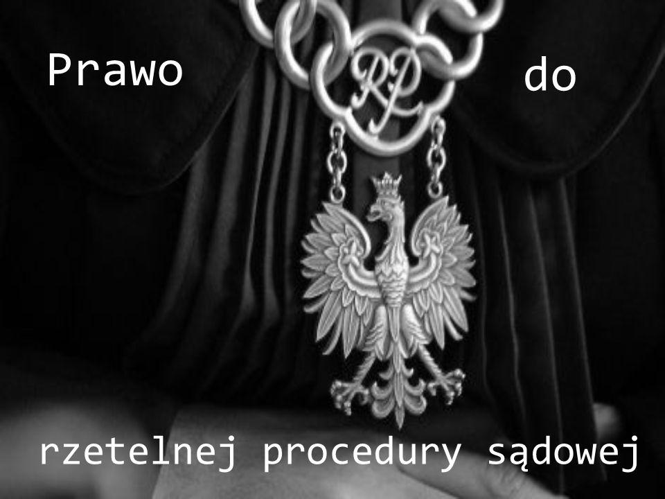 Prawo do rzetelnej procedury sądowej