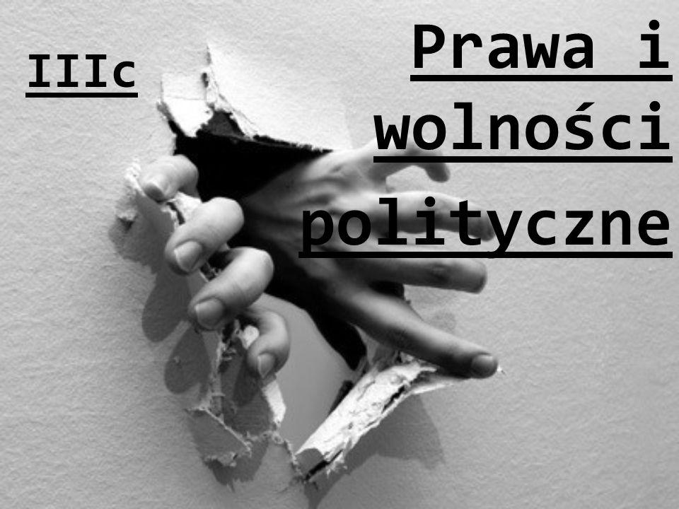 Prawa i wolności polityczne IIIc