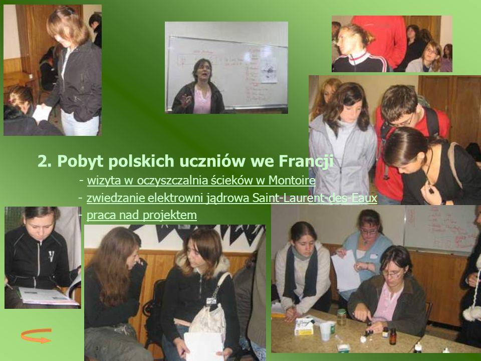 2. Pobyt polskich uczniów we Francji - wizyta w oczyszczalnia ścieków w Montoirewizyta w oczyszczalnia ścieków w Montoire - zwiedzanie elektrowni jądr