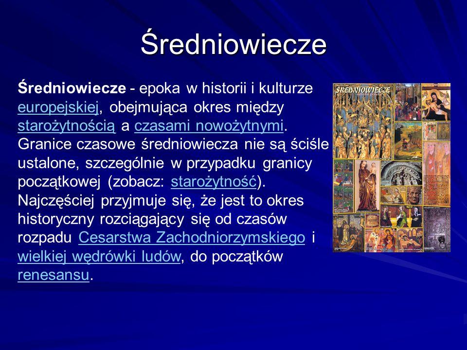 Średniowiecze Nazwa epoki wywodzi się z nazwy środka epoki łacińskiego określenia medius aevus (średni wiek), lub media tempora (wieki średnie).